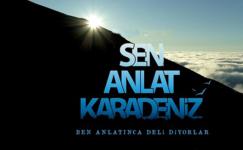Sen Anlat Karadeniz Dizisi Replikleri ve Şarkı Sözleri