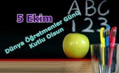 5 Ekim Dünya Öğretmenler Günü Kutlama Mesajları