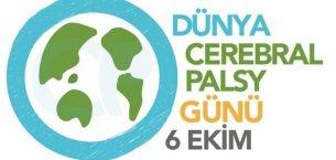 Dünya Cerebral Palsy (Serebral Palsi ) Günü Sözleri ve Mesajları