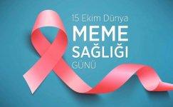 15 Ekim Dünya Meme Sağlığı Günü Sözleri