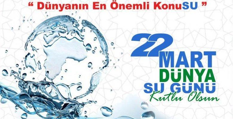 Dünya Su Günü Sözleri ve Mesajları