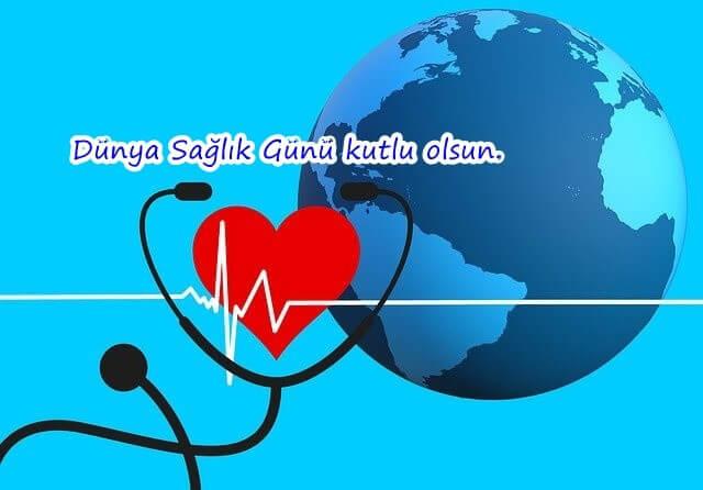 Dünya Sağlık Günü Mesajları