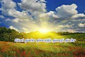 Güneşli Günler Üzerine Sözler