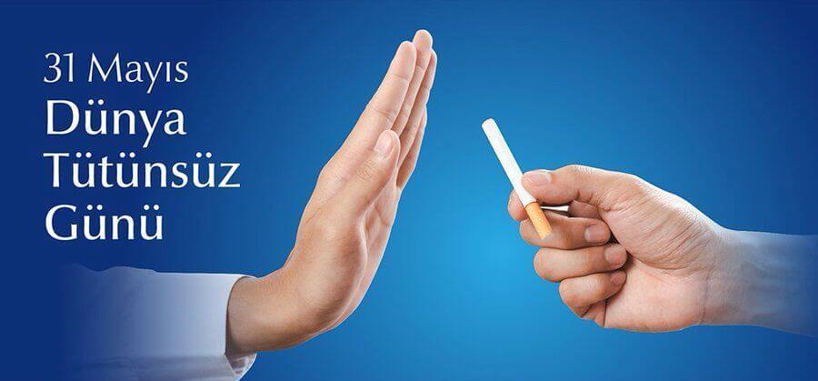 Dünya Tütünsüz Günü Sözleri