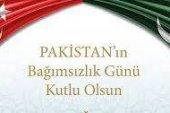 Pakistan Bağımsızlık Günü Mesajları