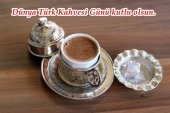 Dünya Türk Kahvesi Günü Mesajları