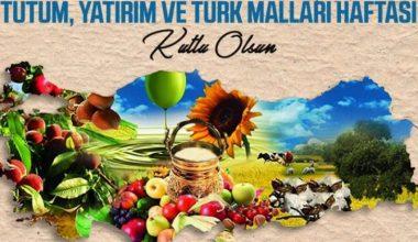 Tutum, Yatırım ve Türk Malları Haftası Sözleri ve Mesajları