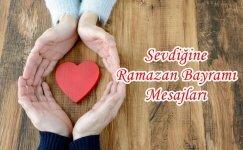 Sevdiğine Ramazan Bayramı Mesajları