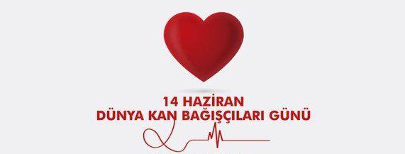 Dünya Gönüllü Kan Bağışçıları Günü Mesajları