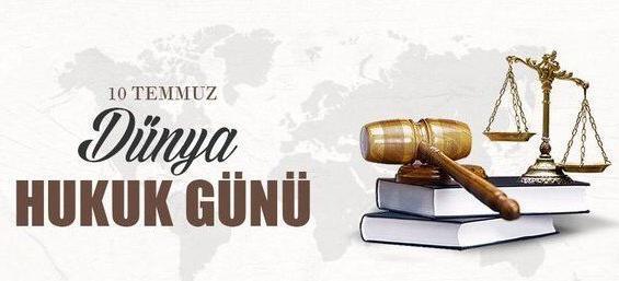 Dünya Hukuk Günü Mesajları