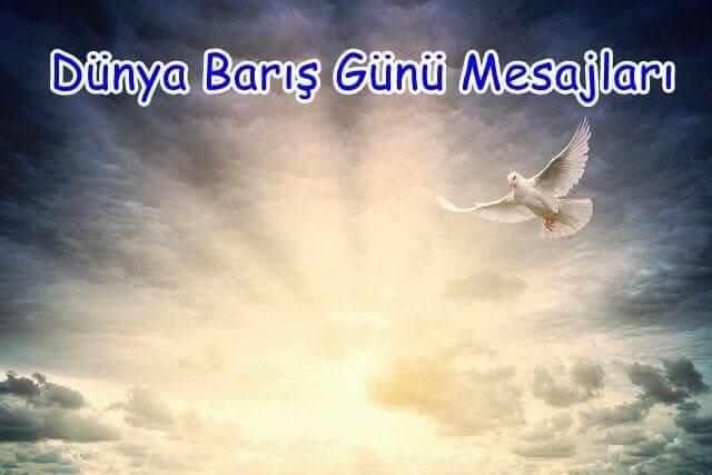 Dünya Barış Günü Mesajları